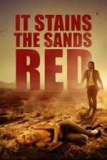 Nonton Film It Stains the Sands Red (2016) Subtitle Indonesia Streaming Movie Download
