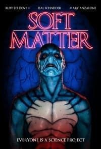 Nonton Film Soft Matter (2018) Subtitle Indonesia Streaming Movie Download