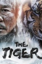 Nonton Film The Tiger: An Old Hunter's Tale (2015) Subtitle Indonesia Streaming Movie Download