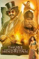 Nonton Film Thugs of Hindostan (2018) Subtitle Indonesia Streaming Movie Download