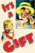 Nonton Film It's a Gift (1934) Subtitle Indonesia Streaming Movie Download