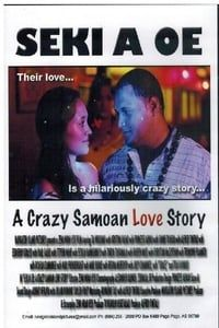 Nonton Film Seki A Oe: A Crazy Samoan Love Story (2013) Subtitle Indonesia Streaming Movie Download