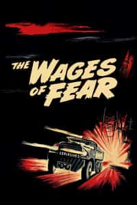 Nonton Film The Wages of Fear (1953) Subtitle Indonesia Streaming Movie Download