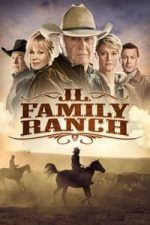 Nonton Film JL Family Ranch (2016) Subtitle Indonesia Streaming Movie Download
