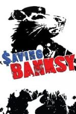 Nonton Film Saving Banksy (2017) Subtitle Indonesia Streaming Movie Download