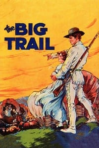 Nonton Film The Big Trail (1930) Subtitle Indonesia Streaming Movie Download