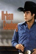 Nonton Film Urban Cowboy (1980) Subtitle Indonesia Streaming Movie Download