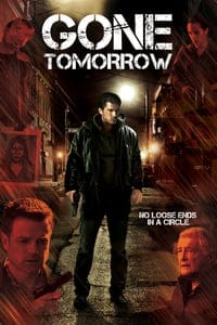 Nonton Film Gone Tomorrow (2015) Subtitle Indonesia Streaming Movie Download