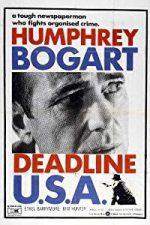 Nonton Film Deadline – U.S.A. (1952) Subtitle Indonesia Streaming Movie Download