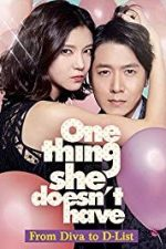 Nonton Film One Thing She Doesn't Have (2014) Subtitle Indonesia Streaming Movie Download