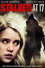 Nonton Film Stalked at 17 (2012) Subtitle Indonesia Streaming Movie Download