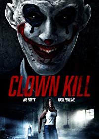 Nonton Film Clown Kill (2017) Subtitle Indonesia Streaming Movie Download