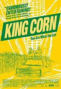 Nonton Film King Corn (2007) Subtitle Indonesia Streaming Movie Download