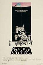 Nonton Film Operation: Daybreak (1975) Subtitle Indonesia Streaming Movie Download