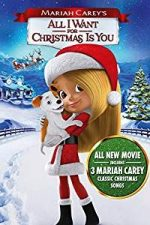 Nonton Film Mariah Carey's All I Want for Christmas Is You (2017) Subtitle Indonesia Streaming Movie Download