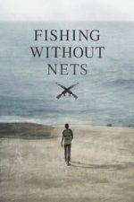Nonton Film Fishing Without Nets (2014) Subtitle Indonesia Streaming Movie Download