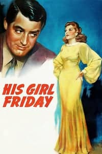 Nonton Film His Girl Friday (1940) Subtitle Indonesia Streaming Movie Download