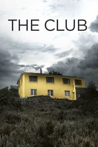 Nonton Film The Club (2015) Subtitle Indonesia Streaming Movie Download