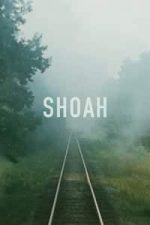 Nonton Film Shoah (1985) Subtitle Indonesia Streaming Movie Download