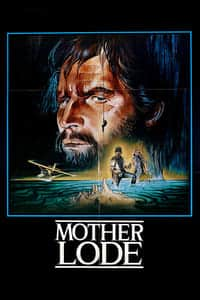 Nonton Film Mother Lode (1982) Subtitle Indonesia Streaming Movie Download