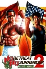 Nonton Film No Retreat, No Surrender 2: Raging Thunder (1988) Subtitle Indonesia Streaming Movie Download