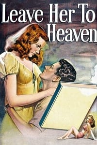 Nonton Film Leave Her to Heaven (1945) Subtitle Indonesia Streaming Movie Download