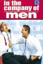 Nonton Film In the Company of Men (1997) Subtitle Indonesia Streaming Movie Download