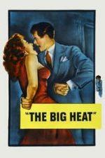 Nonton Film The Big Heat (1953) Subtitle Indonesia Streaming Movie Download