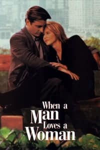 Nonton Film When a Man Loves a Woman (1994) Subtitle Indonesia Streaming Movie Download