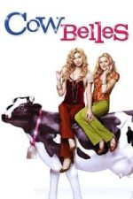 Nonton Film Cow Belles (2006) Subtitle Indonesia Streaming Movie Download