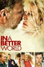 Nonton Film In a Better World (2010) Subtitle Indonesia Streaming Movie Download