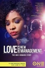 Nonton Film Love Under New Management: The Miki Howard Story (2016) Subtitle Indonesia Streaming Movie Download