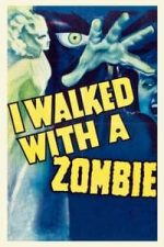 Nonton Film I Walked with a Zombie (1943) Subtitle Indonesia Streaming Movie Download