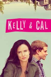 Nonton Film Kelly & Cal (2014) Subtitle Indonesia Streaming Movie Download