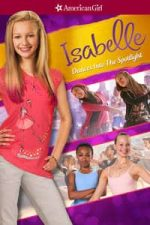 Nonton Film Isabelle Dances Into the Spotlight (2014) Subtitle Indonesia Streaming Movie Download