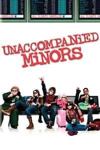Nonton Film Unaccompanied Minors (2006) Subtitle Indonesia Streaming Movie Download
