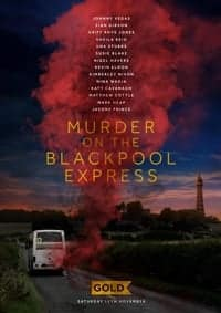 Nonton Film Murder on the Blackpool Express (2017) Subtitle Indonesia Streaming Movie Download