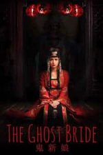 Nonton Film The Ghost Bride (2017) Subtitle Indonesia Streaming Movie Download