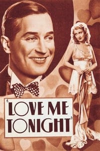 Nonton Film Love Me Tonight (1932) Subtitle Indonesia Streaming Movie Download