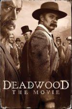 Nonton Film Deadwood (2019) Subtitle Indonesia Streaming Movie Download