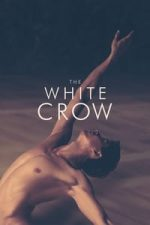Nonton Film The White Crow (2018) Subtitle Indonesia Streaming Movie Download