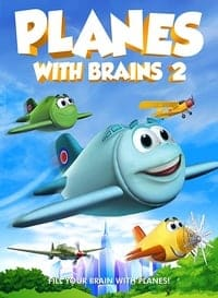 Nonton Film Planes with Brains 2 (2018) Subtitle Indonesia Streaming Movie Download