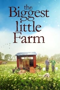 Nonton Film The Biggest Little Farm (2018) Subtitle Indonesia Streaming Movie Download