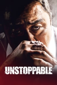 Nonton Film Unstoppable (2018) Subtitle Indonesia Streaming Movie Download