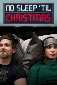 Nonton Film No Sleep 'Til Christmas (2018) Subtitle Indonesia Streaming Movie Download