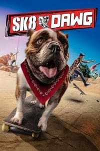 Nonton Film Sk8 Dawg (2018) Subtitle Indonesia Streaming Movie Download