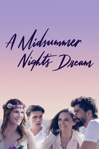Nonton Film A Midsummer Night's Dream (2017) Subtitle Indonesia Streaming Movie Download