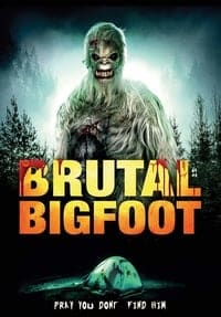 Nonton Film Brutal Bigfoot (2018) Subtitle Indonesia Streaming Movie Download