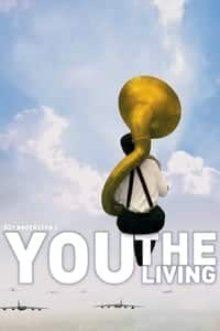 Nonton Film You, the Living (2007) Subtitle Indonesia Streaming Movie Download