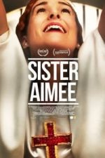 Nonton Film Sister Aimee (2019) Subtitle Indonesia Streaming Movie Download